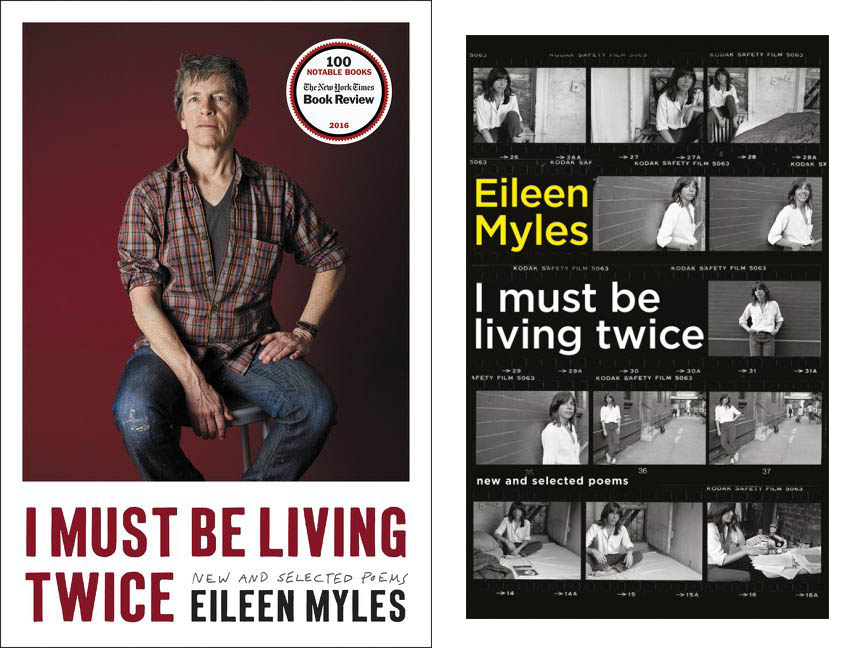 "US and UK covers of Eileen Myles's ""I Must Be Living Twice"""