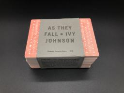 Ivy Johnson's As They Fall, which resembles a stack of playing cards