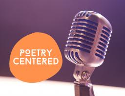 poetry centered logo next to a recording studio microphone