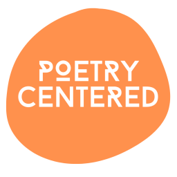 Orange circle with the words Poetry Centered