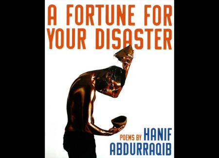 """Cover of """"A Fortune for Your Disaster"""" by Hanif Abdurraqib"""