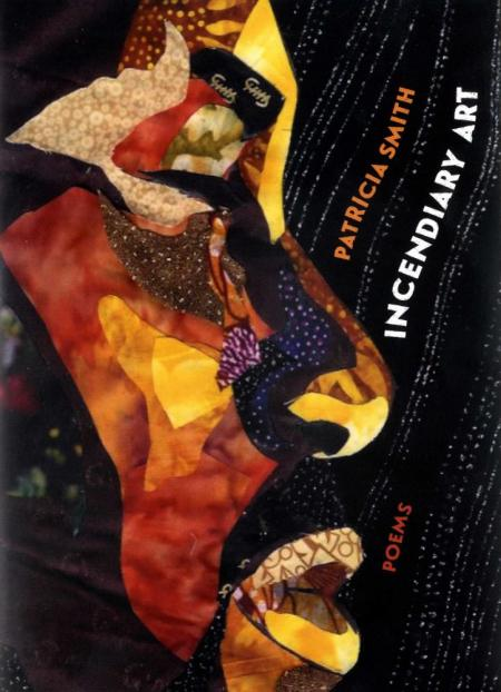 Cover of Incendiary Art by Patricia Smith